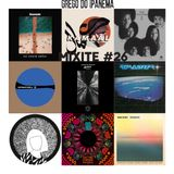 MIXITE #26 | Atmosfear | the Sylvers | Resense | Kamaal Williams | Mansur Brown | Penya |