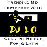 Lo Mix - Trending HipHop, Pop, Latin - September 2018