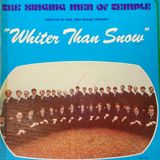 The Singing Men of Temple ~ Whiter Than Snow (1977)