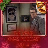 The VPME Xmas Podcast 2014