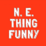 N.E.Thing Funny Ep 8 20th March 2017