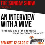The Sunday Show - S2E012 (12.03.2017) Interview with a Mime! #WhyIsOlviaSilent