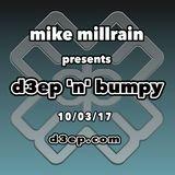 D3EP 'N' BUMPY - 10/03/17