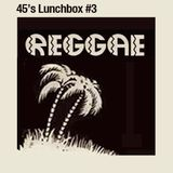 45's lunchbox #3