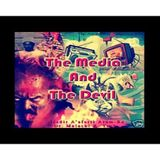 THE MEDIA AND THE DEVIL STARRING DR MALACHI Z YORK ON THE MAN OF THE HOUR
