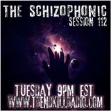 The Schizophonic on Trendkill Radio -Session 112