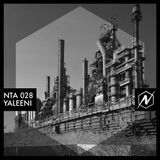 Northern Techno Alliance 028: YALEENI