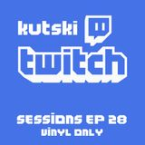Kutski Twitch Live 28 (Vinyl Only - Trance, Hard Trance, Hard House, Happy Hardcore)