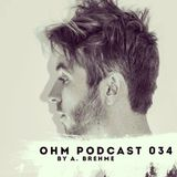 Ohm Podcast 34 - A. Brehme