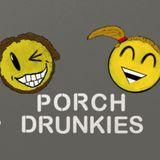 Episode 20 - Mr. and Mrs. Porch Drunkie