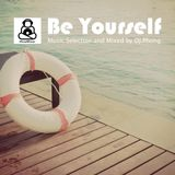 Be Yourself ! (Live Mixed 8:2016)