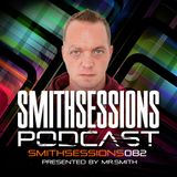 Mr. Smith - Smith Sessions 082 (07-12-2017)