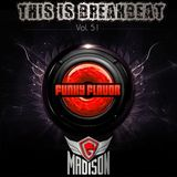 Funky Flavor Presents (This Is Breakbeat) Vol. 51 – G. Madison