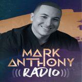 Mark Anthony Radio- Episode 9