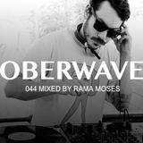 Rama Moses — Oberwave Mix 044