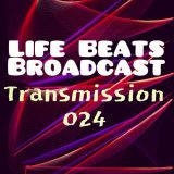 Life Beats Broadcast Transmission 024