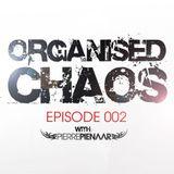 Pierre Pienaar - Organised Chaos EP 002