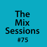 The Mix Sessions with Seán Savage #75