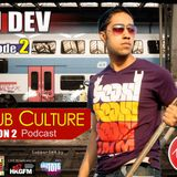 Club Culture Podcast - Season 2 - Episode 2