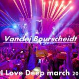 @I Love Deep March 2015 [[Vanclei Bourscheidt]]