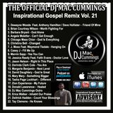 The Official DJ Mac Cummings Inspirational Gospel Mix Volume 21