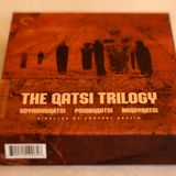 Qatsi Trilogy  by Philip Glass
