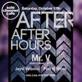 Mr. V DJ Set - AfterAfterHours - San Francisco | October 17. 2015