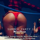 MissDeep ♦ Summer Party Mix ♦ Best of Deep House Sessions Music Chill Out 2017 ♦ by MissDeep