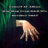 Yousef Al-Alban Hip-Hop Trap R&B Mix October 2017