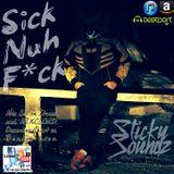 Sick Nuh F*ck Mix Set