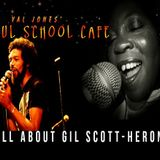 Soul School Cafe salutes Gil Scott-Heron