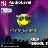 Old Skool 2 (Craig Dalzell Live @ AudioLevel 11/05/2019)