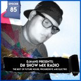 D# Show Mix Radio # 84 (By Dj#an5) (Im Back)