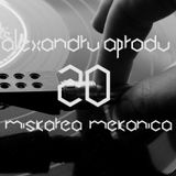Alexandru Aprodu - Miskarea Mekanica 20 (trip to Radio Deea)