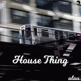 House Thing
