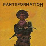 Pantsformation, Vol. 9