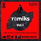 Re`miks ( pronounced remix) Vol. 1