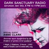 DARK SANCTUARY RADIO (ANNE CLARK SPECIAL) MAY 3RD, 2014