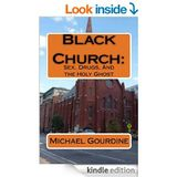 "BLACK CHURCH -- Michael Gourdine rips lid of NYPD and the ""Black Church"""