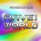 Carter & Funk Rave The World