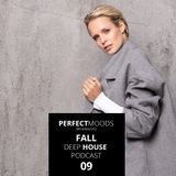 PerfectMoods Deep House Podcast 09
