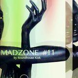 MADZONE #11 BY ROUNDHOUSE KICK (25-08-2016)