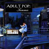 Adult Pop: Summer