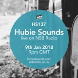 Hubie Sounds 137 - 9th Jan 2018
