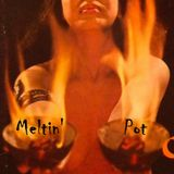 Meltin' Pot 30-10-2013