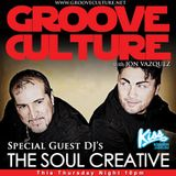Groove Culture with Guest Djs The Soul Creative -23-05-2013