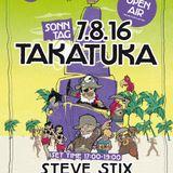 Steve Stix @ TakaTuka 07.08.2016