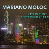 Mariano Moloc - 'Just In Time' [September 2013 Mix]
