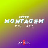 SUPERMONTAGEM A1 - #007