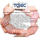 ToniC EP 2 - Recorded Live at Tonic 14 May 2011 – Cornel & Brandon